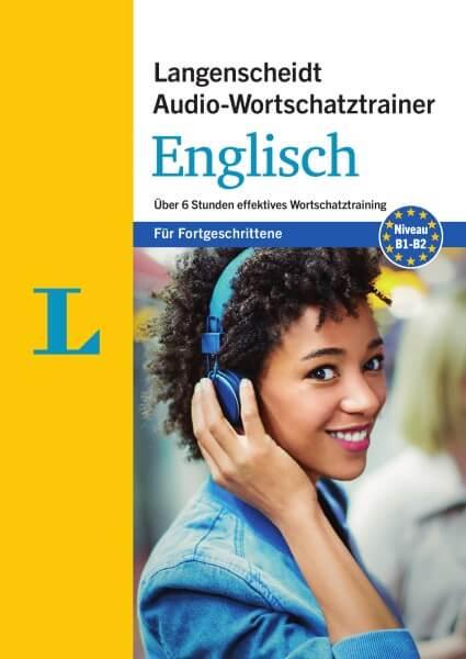 Langenscheidt Audio-Wortschatztrainer Englisch für Fortgeschrittene
