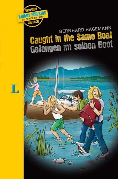 Langenscheidt Krimis für Kids - Caught in the Same Boat - Gefangen im selben Boot