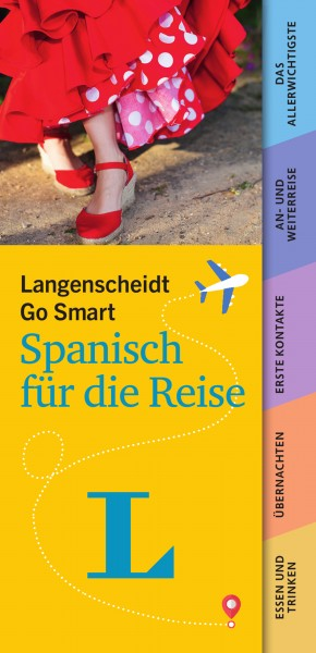 Langenscheidt Go Smart - Spanisch für die Reise
