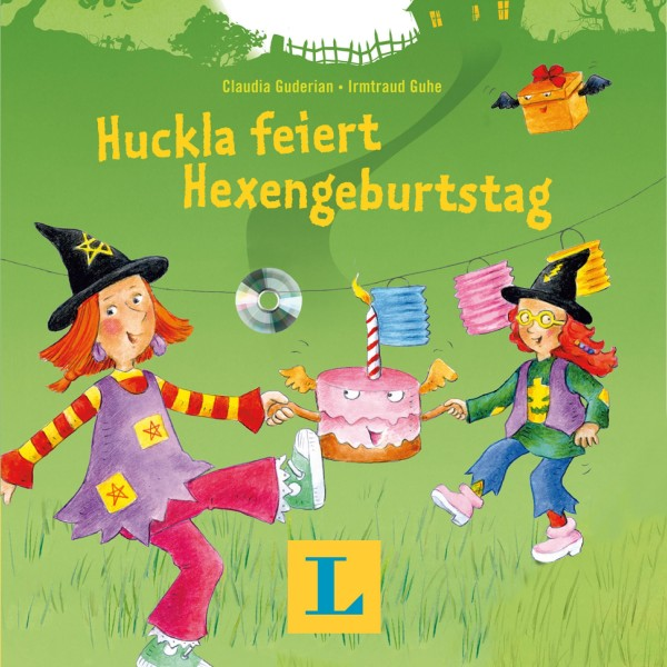Langenscheidt Huckla feiert Hexengeburtstag