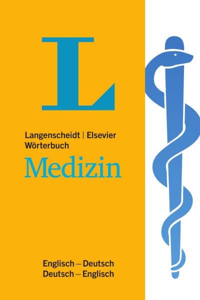 Langenscheidt Elsevier Wörterbuch Medizin Englisch