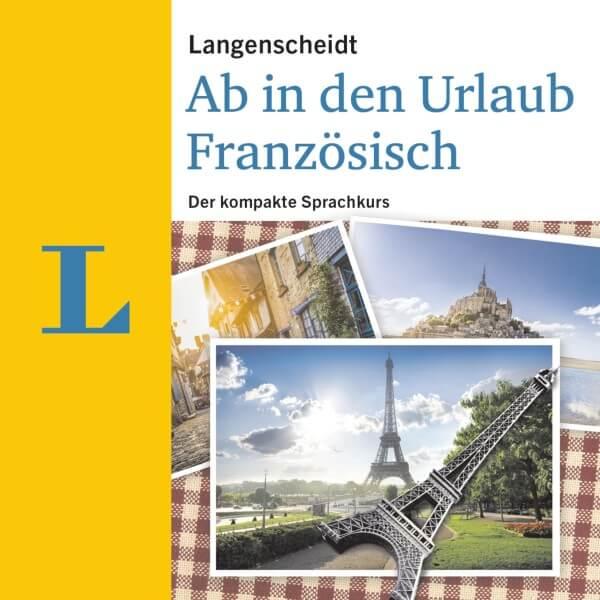 Langenscheidt Ab in den Urlaub – Französisch