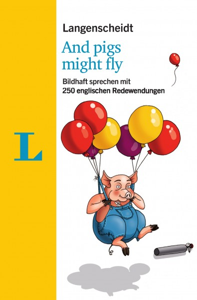 Langenscheidt And pigs might fly