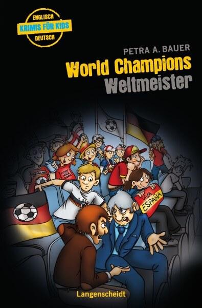 Langenscheidt Krimis für Kids - World Champions - Weltmeister