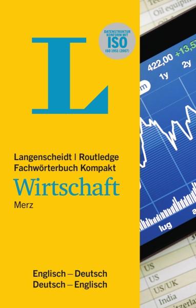 Langenscheidt Routledge Fachwörterbuch Kompakt Wirtschaft Englisch
