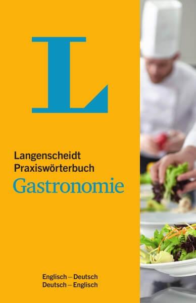 Langenscheidt Praxiswörterbuch Gastronomie Englisch