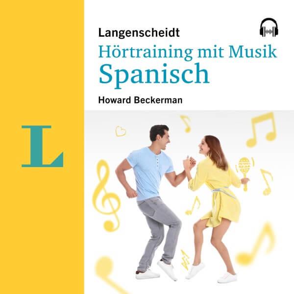 Langenscheidt Hörtraining mit Musik Spanisch