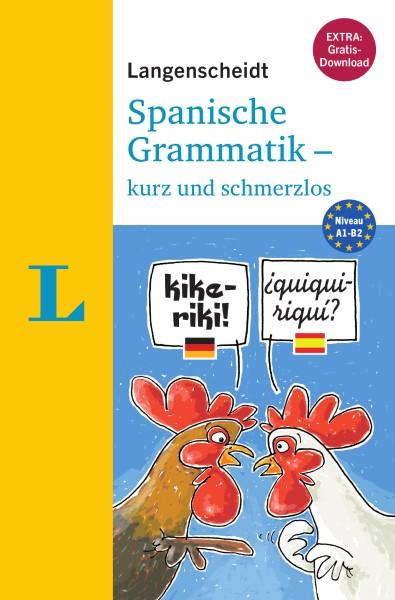 Langenscheidt Grammatik Spanisch kurz und schmerzlos