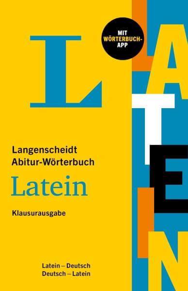 Langenscheidt Abitur-Wörterbuch Latein-Deutsch Klausurausgabe