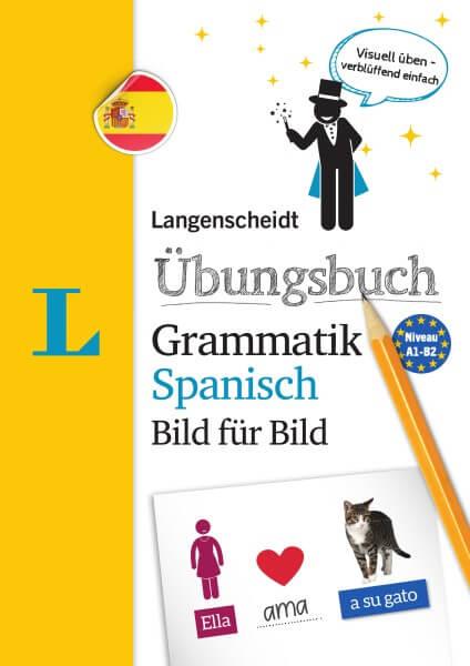 Langenscheidt Übungsbuch Grammatik Spanisch Bild für Bild