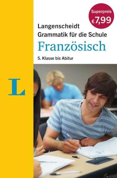 Langenscheidt Grammatik für die Schule Französisch