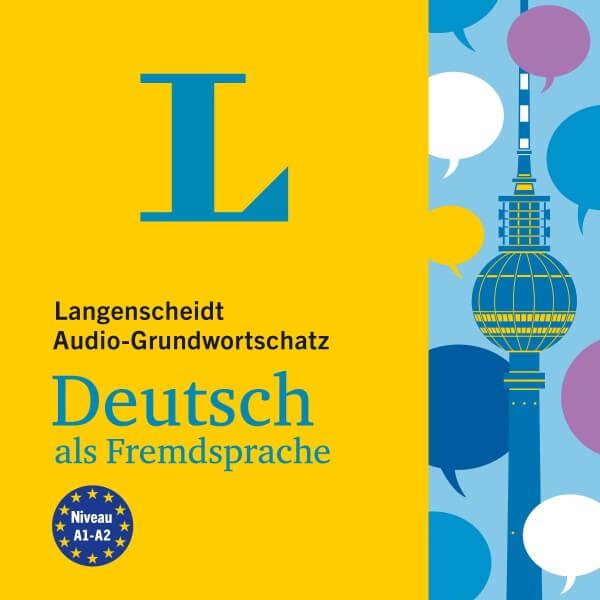 Langenscheidt Audio-Grundwortschatz Deutsch als Fremdsprache