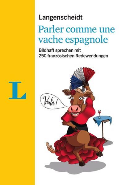 Langenscheidt Parler comme une vache espagnole