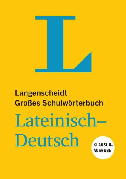 Langenscheidt Großes Schulwörterbuch Lateinisch