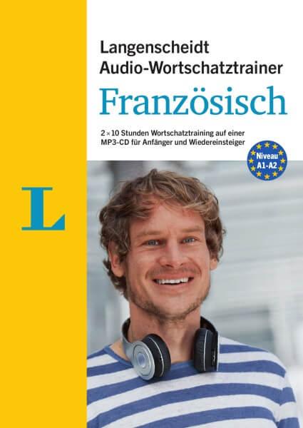 Langenscheidt Audio-Wortschatztrainer Französisch für Anfänger