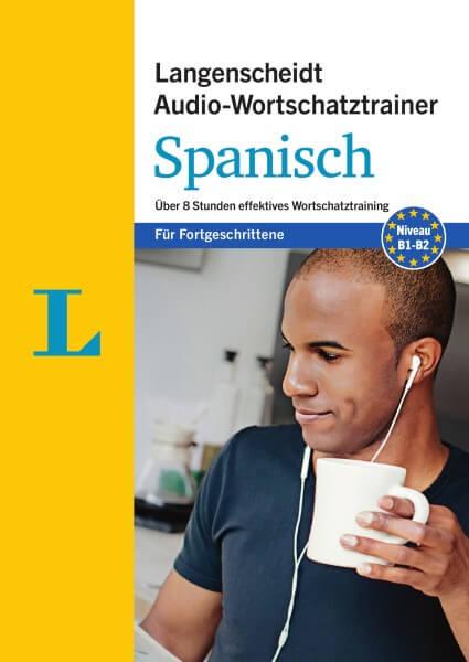 Langenscheidt Audio-Wortschatztrainer Spanisch für Fortgeschrittene
