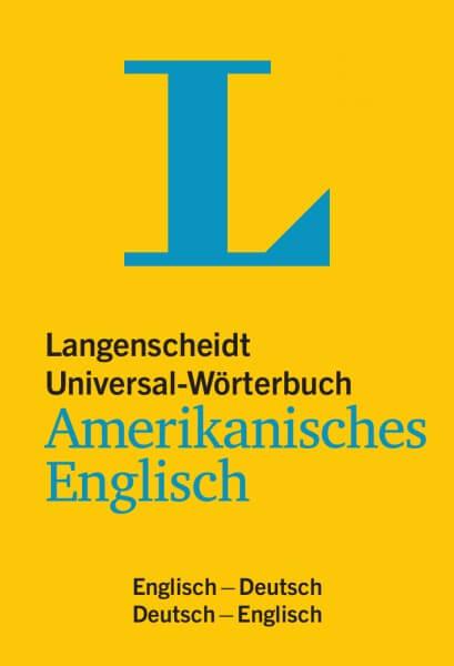 Langenscheidt Universal-Wörterbuch Amerikanisches Englisch