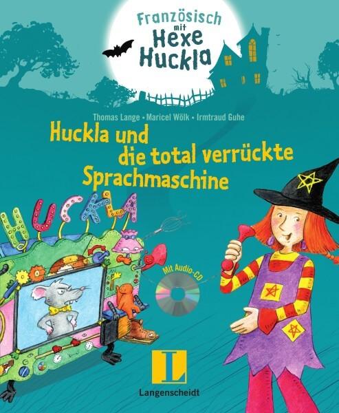 Langenscheidt Hexe Huckla und die total verrückte Sprachmaschine
