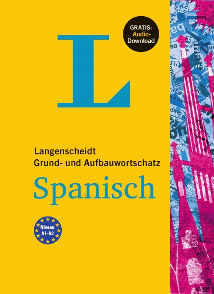 Langenscheidt Grund- und Aufbauwortschatz Spanisch