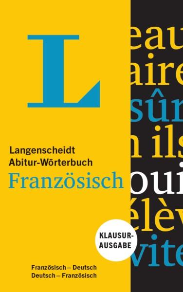 Langenscheidt Abitur-Wörterbuch Französisch