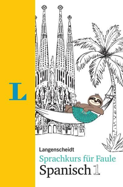 Langenscheidt Sprachkurs für Faule Spanisch 1