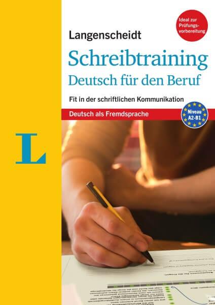 Langenscheidt Schreibtraining Deutsch für den Beruf